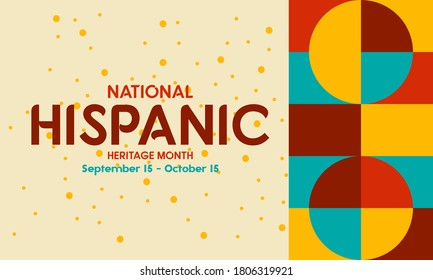 National Hispanic Heritage Month September 15 - October 15. Hispanic and Latino Americans culture. Background, poster, greeting card, social media banner design. Vector EPS 10