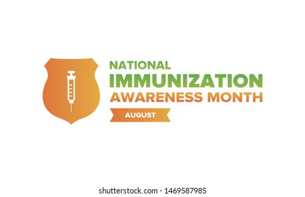 National Immunization Awareness Month in United States. Celebrated annually in August. Vaccination for people of all ages. Health care concept. Poster, greeting card, banner and background. Vector
