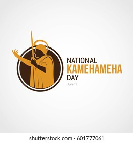 National Kamehameha Day Vector Illustration. Suitable for Greeting Card, Poster and Banner.