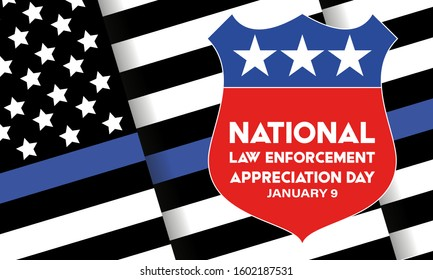 NATIONAL LAW ENFORCEMENT APPRECIATION DAY (L.E.A.D.). January 9. Poster, card, banner, background, T-shirt design. Vector ilustration. EPS 10
