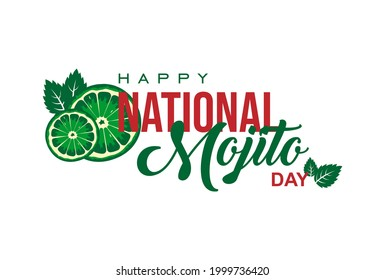 National Mojito Day. Holiday concept. Template for background, banner, card, poster, t-shirt with text inscription, vector eps 10