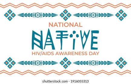 National Native American HIV AIDS Awareness Day March 20th. Poster, card, banner design. Vector eps 10.