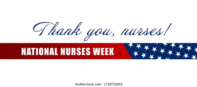 National Nurses Week background.  Thank you, nurses holiday concept. Background, banner, card, poster with text inscription. Vector EPS-10