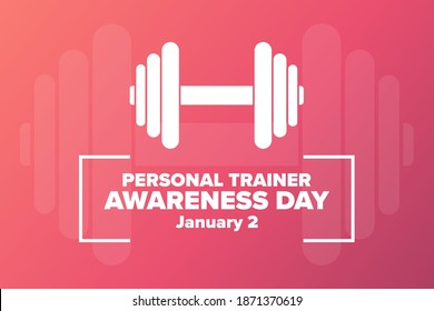 National Personal Trainer Awareness Day. January 2. Holiday concept. Template for background, banner, card, poster with text inscription. Vector EPS10 illustration