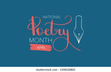 National Poetry Month in April. Poster with handwritten lettering. Poetry Festival in the United States and Canada. Literary events and celebration. Greeting card, invitation, banner or background