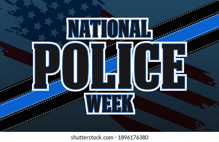 National Police Week. Celebrated in the United States in May. Police Officers Honor and Memorial Day. Poster, card, banner, background design. Vector illustration eps 10.
