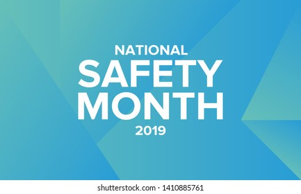 National Safety Month in June. Annual month-long celebrated in United States. Warning of unintentional injuries at work, at home, on the road. Safety concept. Poster, card, banner and background