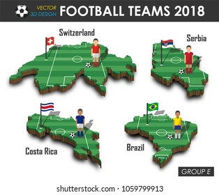National soccer teams group E . Football player and flag on 3d design country map . isolated background . Vector for international world championship tournament 2018 concept .