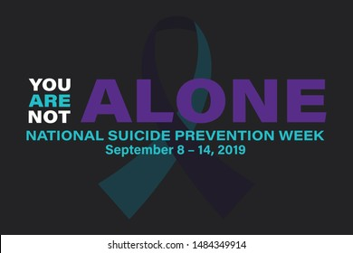 National Suicide Prevention Week. Celebrate in September 8-14, 2019 in the United States.  Vector EPS 10.