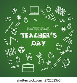 National Teacher's Day. School supplies background on a chalkboard.