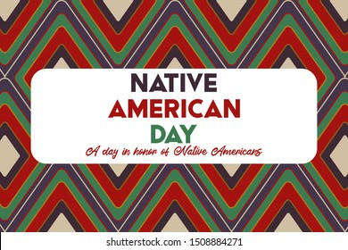 Native American Day is a holiday in the U.S. states of California and Nevada, South Dakota, Tennessee in September and October. It's a day in honor of Native Americans. Poster, card, banner design.