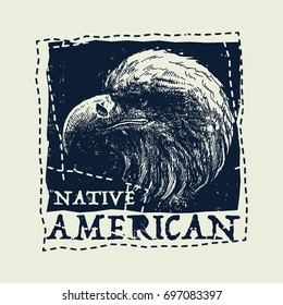 Native american illustration, vintage urban typography with eagle head, t-shirt graphics, vector illustration