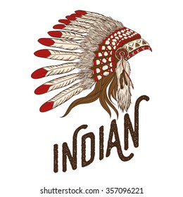 Native american indian chief headdress. Vector illustration. Vintage t-shirt design or print