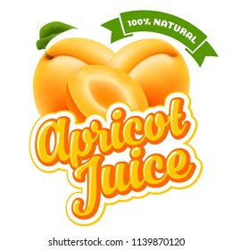 Natural apricot juice label design template. Whole and slice of ripe fresh fruit with calligraphic text. Vector illustration. Isolated on white background.