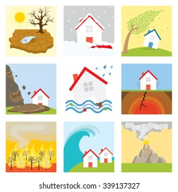 Natural disasters : Drought, snow storm, wind, tornado, landslide, flood, earthquake, fire, tsunami, volcano eruption
