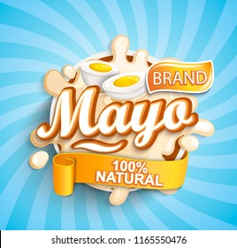 Natural and fresh mayonese label splash on sunburst background for your brand, logo, template, label, emblem for groceries, stores, packaging and advertising. Vector illustration.