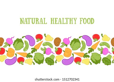 Natural healthy food. Vegetables. Broccoli, carrots, lettuce, tomato, cucumber, pumpkin, radish, potatoes, peppers, eggplant. Seamless vector border.