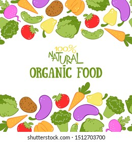 Natural organic food. Vegetables. Broccoli, carrots, lettuce, tomato, cucumber, pumpkin, radish, potatoes, peppers, eggplant. Seamless vector border. Frame.