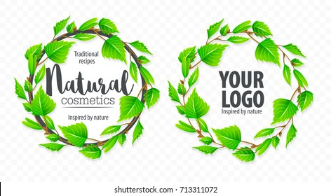 Natural organic sign logo with green birchen leaves in circle. Modern design layout with place for text. Eps10 vector illustration.