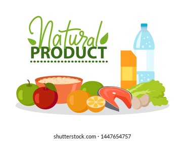 Natural product vector, apples and orange, salmon fish meat sliced and salad leaves, bottle of water and bowl with porridge, logotype with foliage, natural food for healthy lifestyle