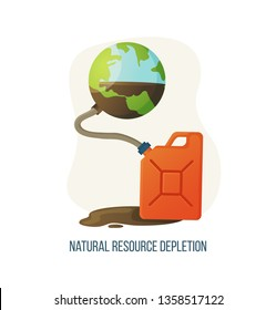 Natural resource depletion vector, canister with liquid pumped from Earth planet, container with pipe and spilled water, environmental problems poster. Concept for Earth day