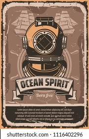 Nautical helmet retro poster for marine travel template. Vintage deep sea diver helmet with ocean ship helm and sailing boat in grunge frame, decorated with ribbon banner for maritime design