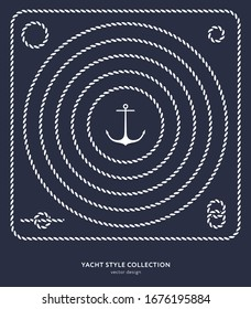 Nautical rope frames and borders set. Yacht style design. Vintage decorative elements. Template for prints, cards, fabrics, covers, flyers, menus, banners, posters and placard. Vector illustration.