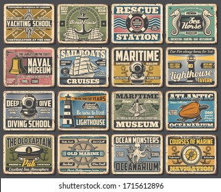 Nautical seafaring and marine vintage retro vector posters. Sea diving and yachting school, naval ships lighthouse museum and Atlantic oceanarium, marine navigation and beach lifeguard rescue station