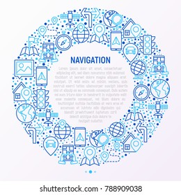 Navigation and direction concept in circle with thin line icons set: pointer, compass, navigator on tablet, traffic light, store locator, satellite. Modern vector illustration for web page.