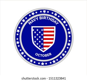 Navy birthday celebrated in 13th October 13th in United States. Emblem with flag, ropes, stars on the blue background for banner, web, flyer.