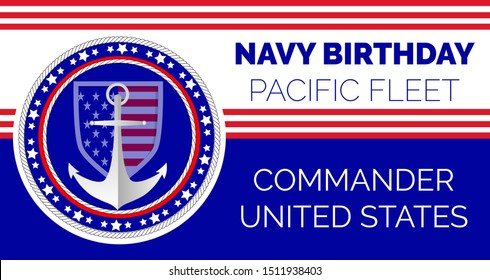 Navy birthday celebrated in 13th October 13th in United States. Pacific Fleet congratulations. Emblem with flag, ropes, stars, anchor on the blue background for banner, web, flyer.