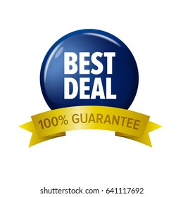 Navy blue sign with text 'Best Deal 100% guarantee'. Shiny circle tag with gold ribbon. Vector label isolated on white background.