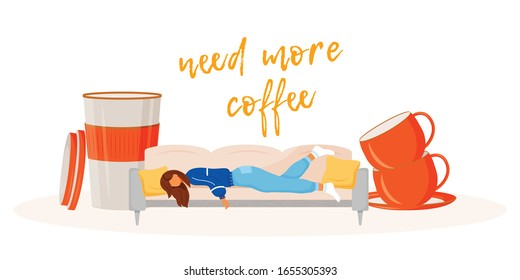 Need more coffee flat concept vector illustration. Sleepy woman wants caffeine. Workaholic needs americano. Tired girl 2D cartoon character for web design. Overworked person creative idea