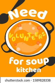 Need volunteers for soup kitchen vertical poster template. Charity event announcement banner with letter noodles soup.
