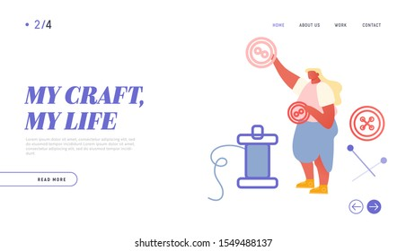 Needlework Dressmaking Hobby Website Landing Page. Woman Seamstress Holding Buttons for Dress. Handmade Fashion Manufacturing Worker Sewing Clothes Web Page Banner. Cartoon Flat Vector Illustration