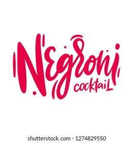 Negroni cocktail hand drawn vector lettering. Modern brush calligraphy. Isolated on white background.