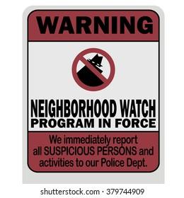 Neighborhood watch warning sign vector illustration