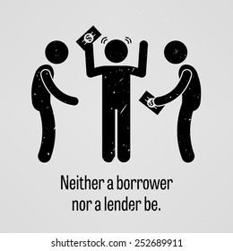neither a borrower nor a lender be speech