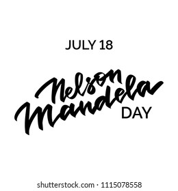 Nelson Mandela day hand-written text, words, typography, calligraphy, hand-lettering. Vector hand-writing in one color, for banner, poster, sticker, label, tagline, title, headline, emblem.