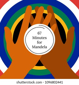 Nelson Mandela International Day. 18 July. The concept of a political holiday. 67 Minutes for Mandela. Circle with flag of the Republic of South Africa colors. Hands hold a stylized clock.