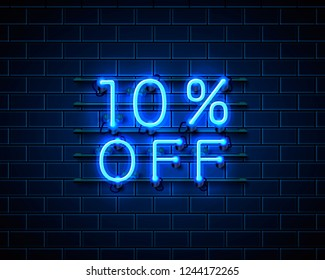 Neon 10 off text banner. Night Sign. Vector illustration