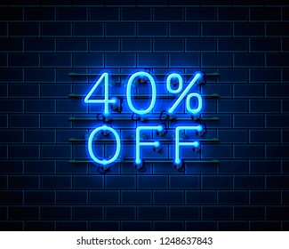 Neon 40 off text banner. Night Sign. Vector illustration