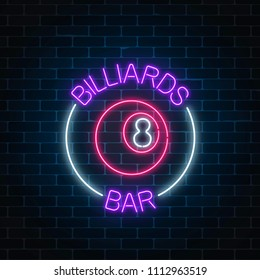 Neon billiards bar sign on a brick wall background. Glowing billiard ball with 8 number. Night advertising symbol of taproom with pool game. Vector illustration.