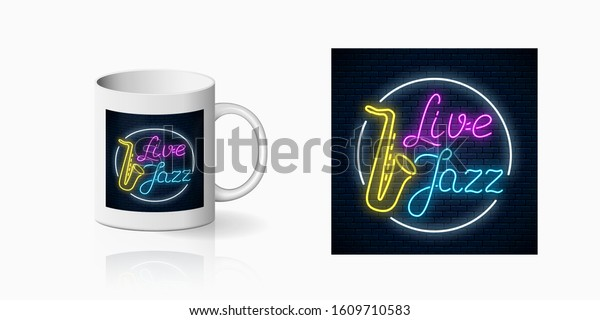 Neon coffee house print on mug Neonprint of live jazz cafe with live saxophone music on ceramic mug mockup. Branding identity design sign of a nightclub with karaoke and live music on cup. Vector