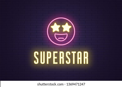 Neon composition of glowing emoji Superstar. Vector glowing illustration of Neon emoji with starry eyes and text Superstar. Bright digital signboard for Entertainment industry. Yellow and pink color
