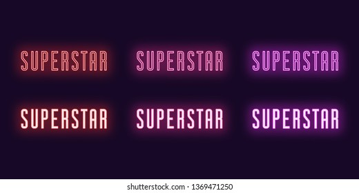 Neon icon set of text Superstar. Vector illustration of glowing Neon word Superstar. Isolated digital collection of icon, sign and symbol for Entertainment industry. UI element. Red, pink and purple