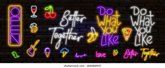 Neon illustration of title sign different sizes. Neon OPEN sign, neon text do what you like, better together. Pop art light modern icons