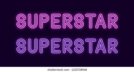 Neon inscription of Superstar. Vector illustration, neon Text of Superstar with glowing backlight, purple and violet colors. Isolated graphic element on the dark background for design