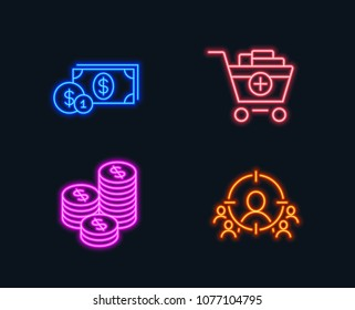 Neon lights. Set of Coins, Dollar money and Add products icons. Business targeting sign. Cash money, Cash with coins, Shopping cart. People and target aim.  Glowing graphic designs. Vector