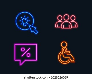 Neon lights. Set of Discount message, Energy and Group icons. Disabled sign. Special offer, Turn on the light, Group of users. Handicapped wheelchair.  Glowing graphic designs. Vector